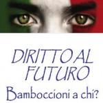 Diritto al Futuro, Ministero della Gioventù